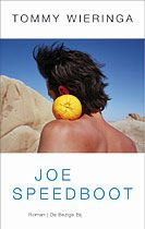 joe speedboat by tommy wieringa. One of the most funniest books I've read in a long time!