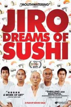 """Jiro Dreams of Sushi (This one is for inspiration while you use """"Quick and Easy Sushi Cookbook"""" from the library!"""