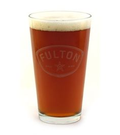 Fulton Beer Pint Glass $5 (Beer not included)