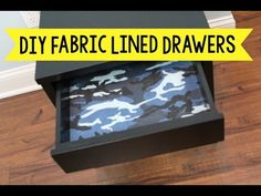 DIY Fabric Lined Drawers