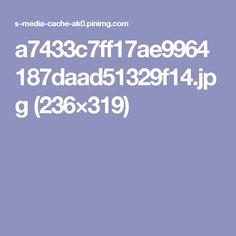 a7433c7ff17ae9964187daad51329f14.jpg (236×319)