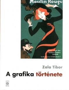 Zala Tibor - A grafika története