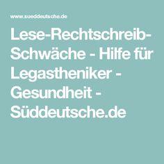 Lese-Rechtschreib-Schwäche - Hilfe für Legastheniker - Gesundheit - Süddeutsche.de