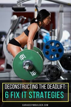 Deconstructing the Deadlift- 6 Fix It Strategies: The deadlift is the most uncomplicated of exercises imaginable. You simply grab hold of a bar and lift it off the ground. Help prevent injuries and fix your form. Fitness Workouts, Fun Workouts, At Home Workouts, Fitness Tips, Fitness Gear, Glute Workouts, Weight Workouts, Muscle Fitness, Best Home Gym Equipment