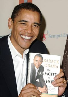 """Barack Obama In October 2006, Obama's book """"The Audacity of Hope"""" was published. The title of the book was taken from a Jeremiah Wright sermon. The book became a best seller."""