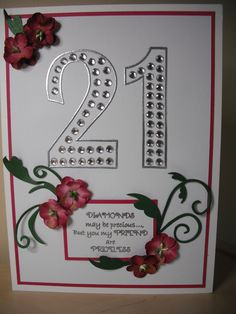 21st birthday card for a friend. Verse by Marion Emberson of Sugar & Spice.  Flowers from Wild Orchid