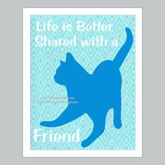 Cat Print  Cat Poster  Cat Art  Life Is by PawsomeArtDesigns