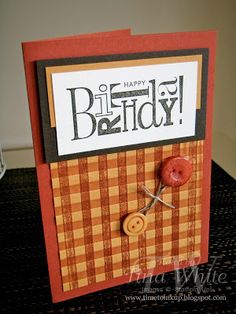 handmade birthday card from Tina White - Time to Ink Up  ... inked embossing folder technique ... hard to see in photo ... used a wide stripe embossing folder twice ... two different inks and two different angles ... luv the Fall colors she used ... great card! ... Stampin' Up!