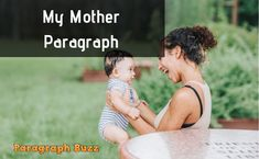 Here are some paragraphs on My Mother in 150 and 200 words for students of class 6 9 and Any student can learn these so easily. Student Reading, Paragraph, Students, Writing, Education, Learning, Words, Studying, Teaching