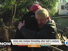 Two Vietnam vets reclaim friendship after discovering they were neighbors