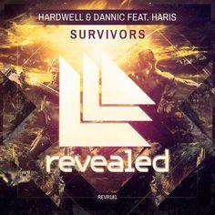 Hardwell & Dannic Feat. Haris – Survivors