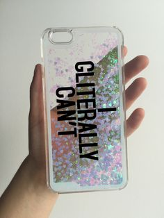 I GLITERALLY CAN'T phone case seamos 60 seguidores o más!! Plisss Cool Phone Cases, Glitter Phone Cases, Cool Cases, Phone Covers, Funny Iphone Cases, Coque Smartphone, Coque Iphone, 6 Case, Ipad Case