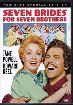 SEVEN BRIDES FOR SEVEN BROTHERS (1954) DVD - Howard Keel and Jane Powell are rapturous newlyweds who tame his six rowdy bachelor brothers in the wild Oregon backwoods in this Best Score Academy Award(R)-winning song-and-dance-filled comedy. Not rated. 102 min. 2-disc special edition.