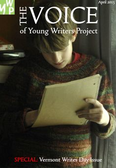 TheVoice.youngwritersproject.org   New issue today! 4/1/2015  This is no April Fools Joke. It's the best issue yet!