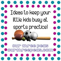 Have kids in sports? Here are 20 ideas to keep your younger ones busy so you can watch the game!