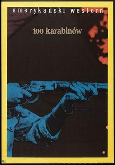 Designer: Zamecznik. Year: 1970. Title: 100 Karabinow [100 Rifles]. Film: USA.