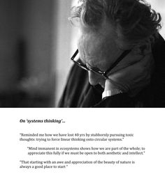 Gregory Bateson  -- On systems thinking...