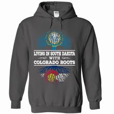 Living in South Dakota with Colorado Roots, Order HERE ==> https://www.sunfrog.com/LifeStyle/Living-in-South-Dakota-with-Colorado-Roots-3750-Charcoal-Hoodie.html?6789, Please tag & share with your friends who would love it , #christmasgifts #renegadelife #jeepsafari