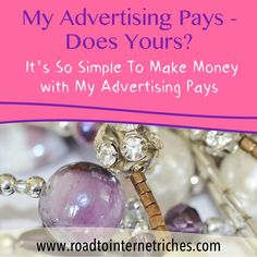 http://www.roadtointernetriches.com Whatever your business, you need targeted traffic...and we can supply it for free when you join My Advertising Pays. Use the link above and find out more....