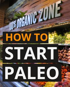 The Ultimate Guide To Starting The Paleo Diet