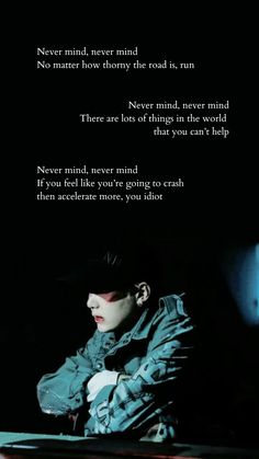 Nevermind -BTS Bts Lyrics Quotes, Bts Qoutes, Sad Quotes, Bts Tattoos, Chicago Tours, Dark Love, Jungkook V, Story Of My Life, Kpop