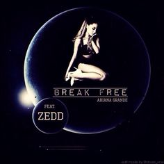 #ArianaGrande #BreakFree