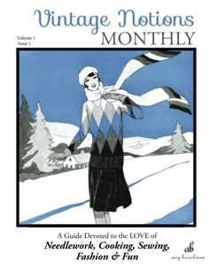 Vintage Notions Monthly - Issue 1: A Guide Devoted to the... https://www.amazon.com/dp/0692648577/ref=cm_sw_r_pi_dp_x_WeA6xbQYCNHTC