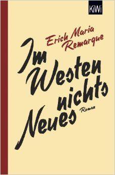 E. M. Remarque - Im Westen nichts Neues Materialien