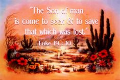 Luke 19:10 Gospel Of Luke, Divine Mercy, Flesh And Blood, Worship, God, Movie Posters, Dios, Film Poster, Allah