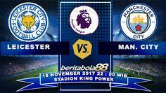 Prediksi Bola Leicester City vs Manchester City 18 November 2017 Liga Inggris