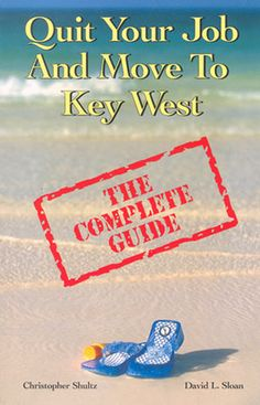 Quit Your Job and Move to Key West