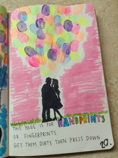 Wreck this Journal: This page is for handprints or fingerprints. Get them dirty and then press down. Couple silhouette with balloons