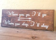 Where You Go I'll Go with Arrows  Sign by BeautifulWinds on Etsy