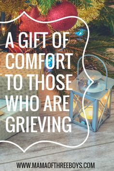 comfort for the grieving, grief during holidays