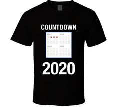 Countdown To 2020 Presidential Election Anti Trump T-Shirt