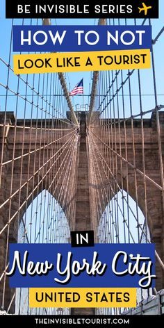 How to NOT Look Like a Tourist in NYC   The Invisible Tourist #nyc #nycguide #invisibletourism #likealocal
