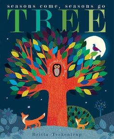 TREE: a peek-through picture book by Patricia Hegarty and illustrated by Britta Teckentrup. Young readers will love to turn the pages and watch as the beautiful tree, its fruit and its occupants change with the seasons. 100 Best Books, Good Books, Free Books, Tree Study, Album Jeunesse, Children's Picture Books, Beautiful Artwork, New Pictures, Childrens Books