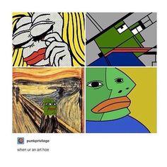 when ur an art hoe