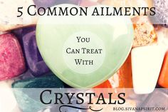 Crystals are one of the most ancient forms of healing on the planet; and what they can heal may surprise you...