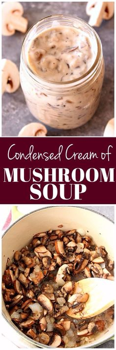 Homemade Condensed Cream of Mushroom Soup Recipe - the best homemade cream of mushroom soup for casseroles, sauces and soups! www.crunchycreamysweet.com