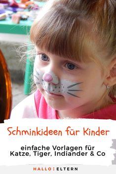 Katze, Tiger, Indiaber & Co: Hier findest du einfache Vorlagen, wie du dein Kind für Fasching schminken kannst. Cat Party, Carnival, Arts And Crafts, Birthday, Face, Painting, Makeup, Summer, Blog