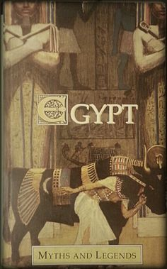 Egypt: Myths and Legends by Lewis Spence