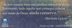 REDE MISSIONÁRIA: PONHA TUDO NAS MÃOS DE DEUS: MARTINHO LUTERO