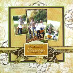 Nancy O'Dell Gratitude Blessings Scrapbook Layout #CreativeMemories    #scrapbooking   http://www.mycmsite.com/sites/write4jan