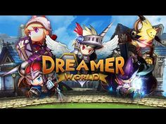 Dreamer World   ศึกโลกสวย android game first look gameplay español