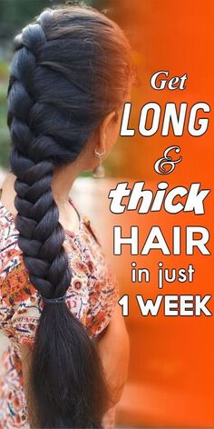 Get long and thick hair in just 1 week