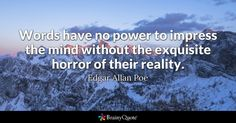 """Quote of the Day: """"I would define in brief the poetry of words as the rhythmical creation of Beauty."""" - Edgar Allan Poe Edgar Allan Poe Quotes - BrainyQuote"""