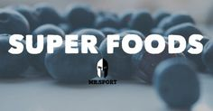 """TIP OF THE DAY: How Important Are Super Foods?  Are you involved in the latest diet fad? Maybe some health companies are confusing you with the latest """"magic pill and potions.""""  #MrSport breaks down super foods and if and how they can support our fat burning and body toning goals!"""