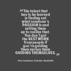 #Leadership #Quote from Pete Cashmore