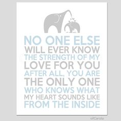 """Boys Girls Baby Nursery Wall Art Print No One Else Will Ever Know Quote Saying Mother Child Love Elephant Blue Gray White ofcarola 8x10"""" on Etsy, $15.00"""